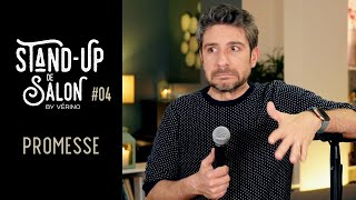 Promesse // VERINO - Stand Up de Salon #04