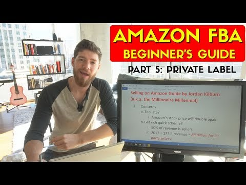 How to Sell on Amazon FBA: #5 Private Label (PL)