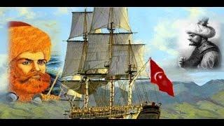 Osmanlı Tarihindeki Önemli Denizciler
