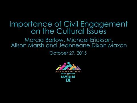 Importance of Civil Engagement - Marcia Barlow, Michael Erickson, Alison Marsh, J. Dixon Maxon