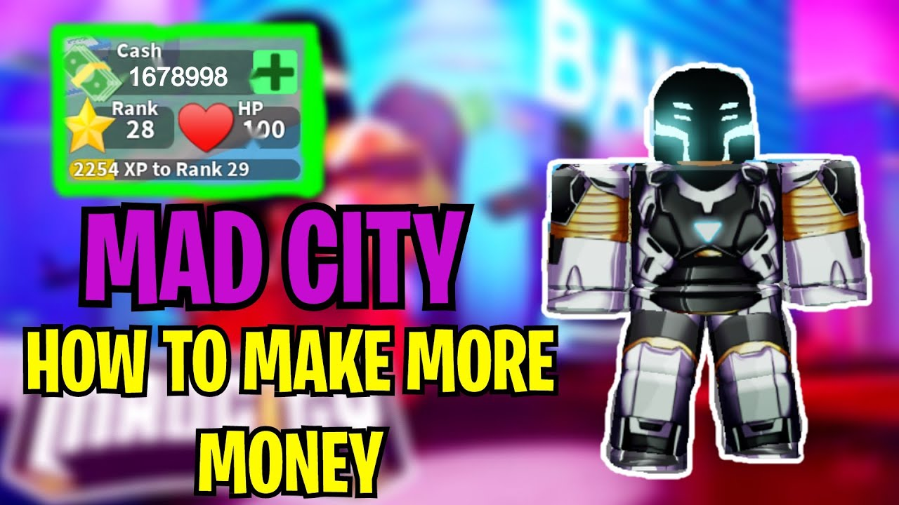 Mad City How To Get Money Fast Roblox Youtube