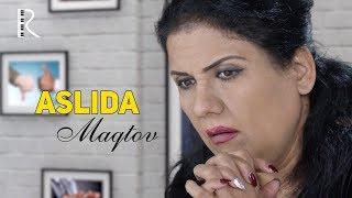 Aslida - Maqtov | Аслида - Мактов