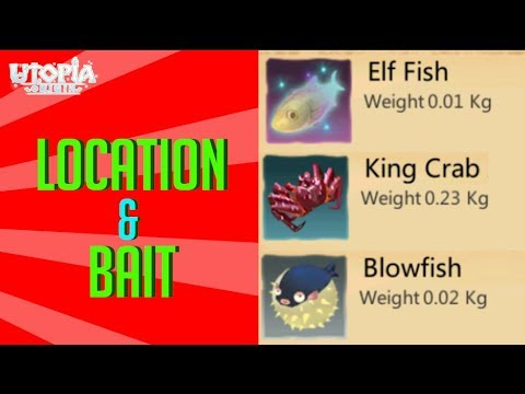 ELF FISH, KING CRAB, PUFFER FISH BLOW FISH| LOKASI UMPAN - UTOPIA: ORIGIN #4