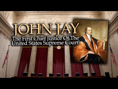 JOHN JAY: THE FIRST CHIEF JUSTICE OF SCOTUS ~ Pastor Garry Clark