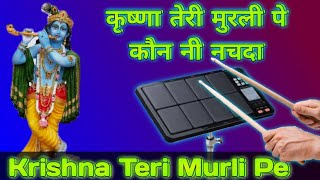 Krishna Teri Murli Patch | Roland Octapad SPD 30 New Patch Editing | Tanwar Technical Music | TTM |