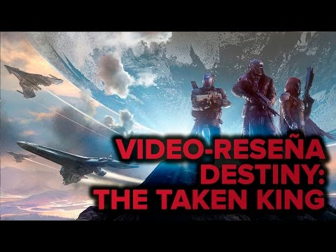 Video Reseña | Destiny: The Taken King