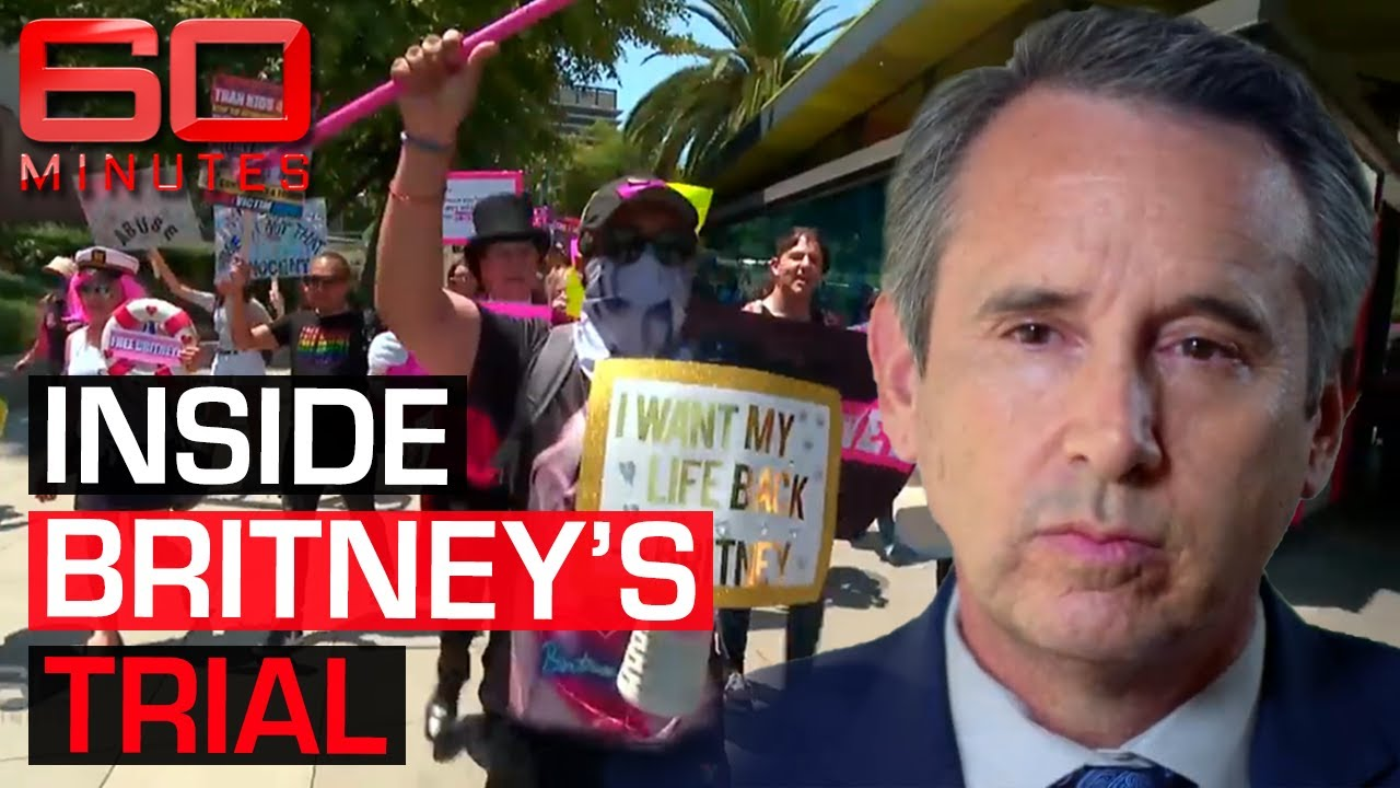 INSIDE THE TRIAL: Hollywood Attorney explains Britney Spears' conservatorship   60 Minutes Aust