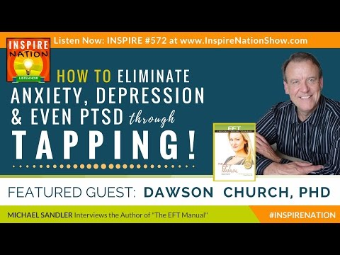 🌟 DR DAWSON CHURCH: How to Eliminate Stress, Anxiety