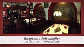 Mittagstisch Wiesbaden Essen gehen Restaurant in Wiesbaden Gaststätten Ristorante Felsenkeller