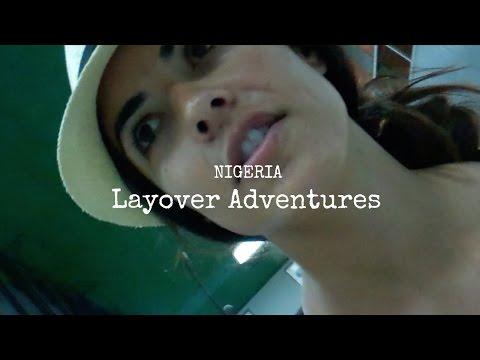 Layover Adventures - NIGERIA