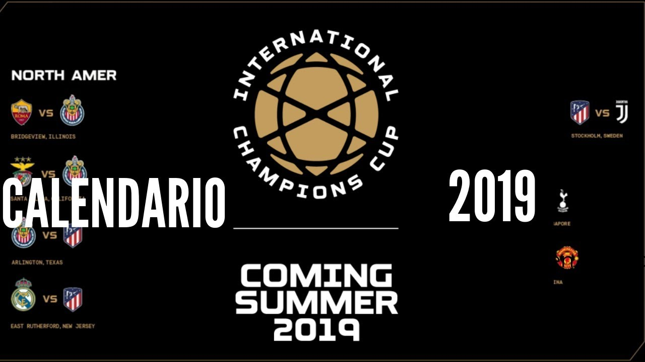 Chivas International Champions Cup Calendario.Calendario 2019 International Champions Cup