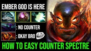Top 1 [Ember Spirit] Spammer Shows How to Easy Counter Spectre and MK 33KIlls By Harbor | Dota 2