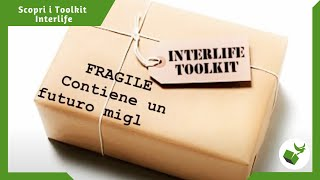 Scopri i Toolkit Interlife