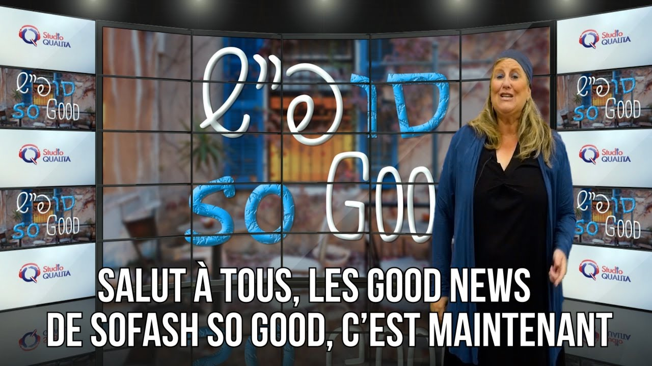 Les good news de Sofah so good ! - Sofash, So Good#15