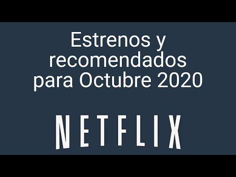 Estrenos y recomendados en Netflix para Octubre