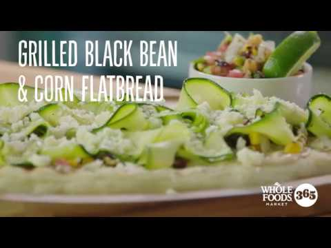 Grilled Black Bean and Corn Flatbreads with Zucchini | Recipes | Whole Foods Market 365