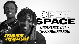 Open Space: UnoTheActivist + Thouxanbanfauni