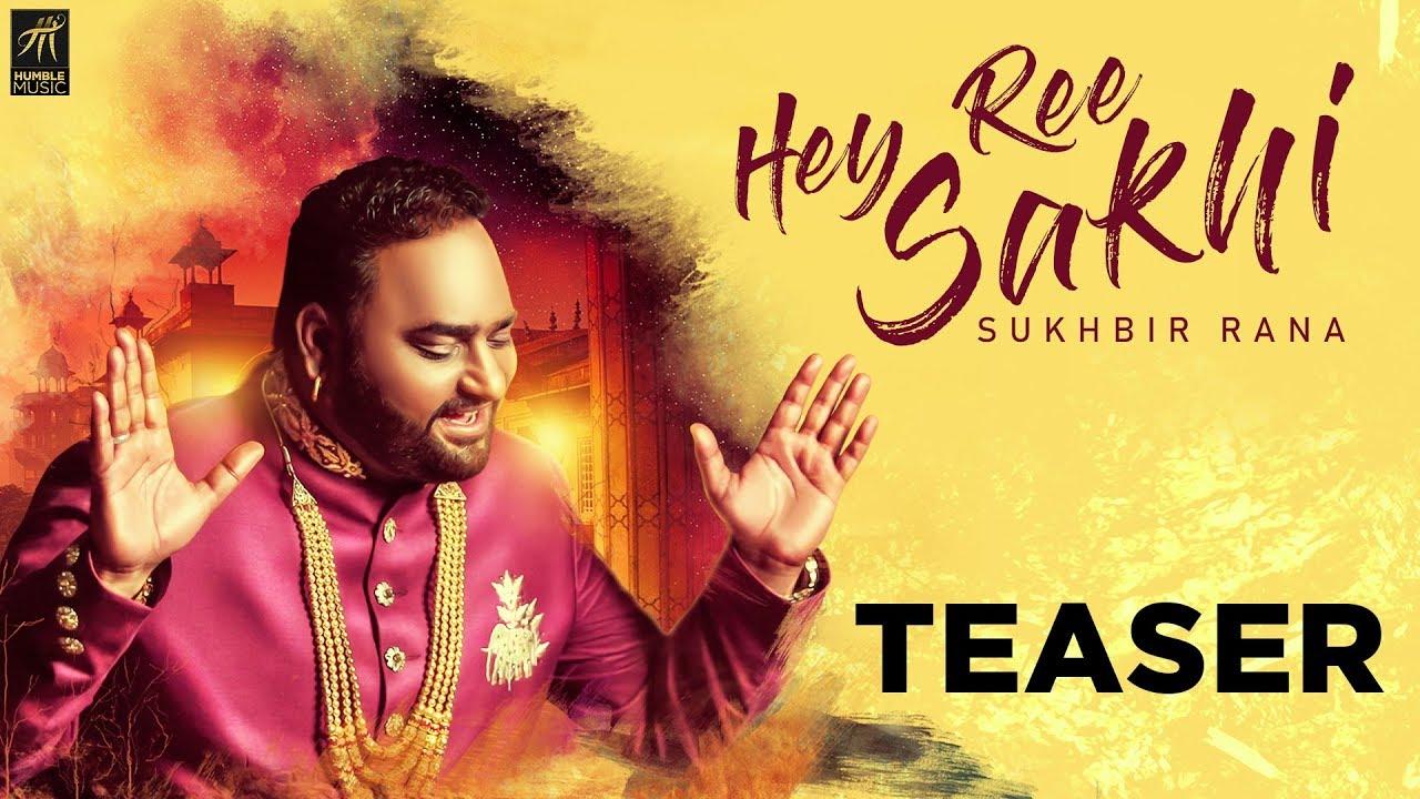 Teaser | Hey Ree Sakhi | Sukhbir Rana | Sachin Ahuja | Full Song Coming Soon | Humble Music
