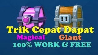 Trik Agar Cepat Dapat Magical + Giant Chest (100% Free) - Clash Royale Indonesia #14