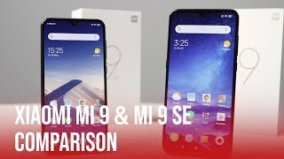 Xiaomi Mi 9 & Mi 9 SE Comparison | Which is for you?