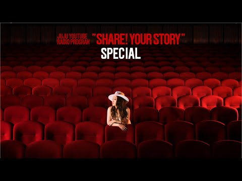 YouTube Radio Program 『share! YOUR STORY』 -SPECIAL-