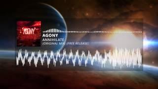 Agony - Annihilate (Original Mix)