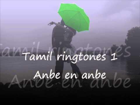 Tamil ringtones 1 Anbe en anbe