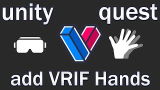 Quest 2 Unity Gamedev - Part 6 - Hands with VRIF