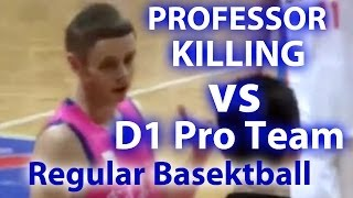 the professor 25pts and 5ast d1 overseas pro game fan footage