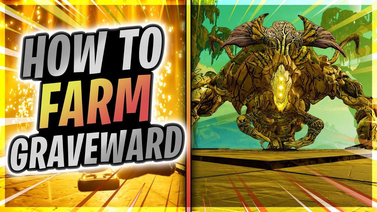 Borderlands 3 How To Farm Graveward Youtube