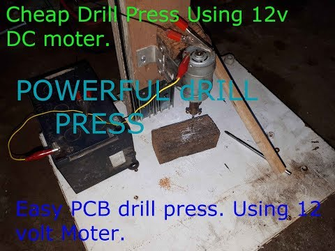 HOW TO MAKE POWERFUL DRILL PRESS FOR PCB DRILLING AND SOME LIGHT WORK(ALLUMINIUM,COPPER).
