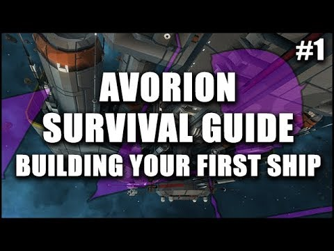 AVORION Survival Guide 1: Getting Started & Building Your First Ship - Beginner's Guide Series