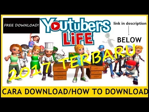 Tutorial Cara Download Youtubers Life For PC| IGG Games