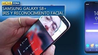 Samsung Galaxy S8 Plus. Iris y reconocimiento de cara