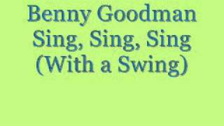 Sing, Sing, Sing (With a Swing) Parts 1 & 2 - Benny Goodman and His Orchestra