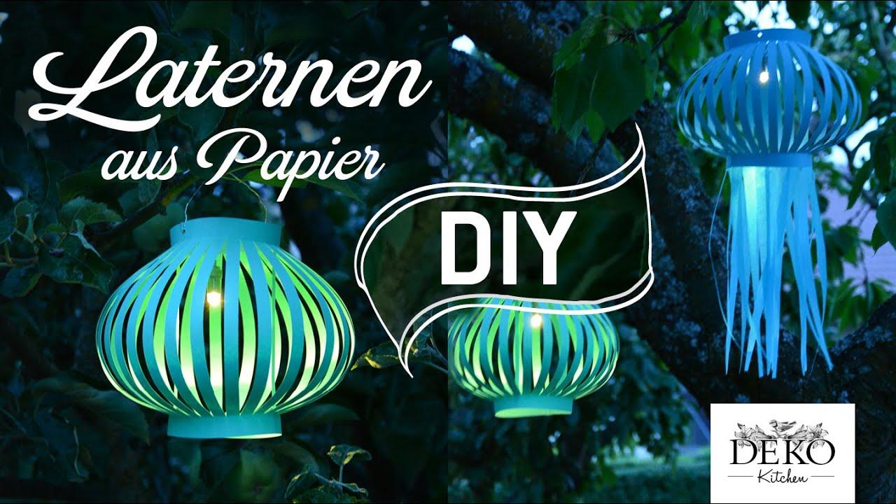 DIY: Laternen Und Lampions Für Schöne Sommer Dekos Selber Machen | Deko  Kitchen   YouTube
