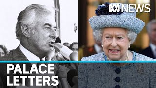 'Palace Letters' between the Queen and Sir John Kerr shed new light on Whitlam dismissal | ABC News