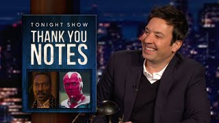 Thank You Notes: Coming 2 America, Vision from WandaVision | The Tonight Show Starring Jimmy Fallon
