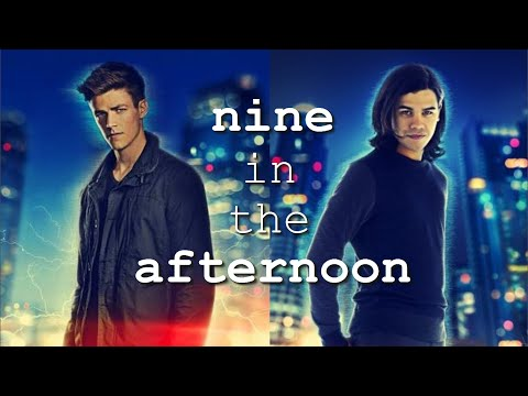 Barry/Cisco | Nine in the Afternoon