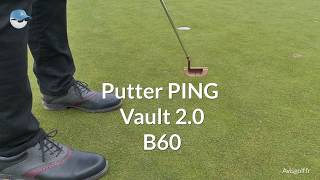 Putter PING Vault 2.0 B60 by Avisgolf