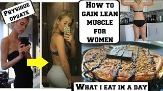 How To Build Muscle For Women || WHAT I EAT IN A DAY || Physique Update