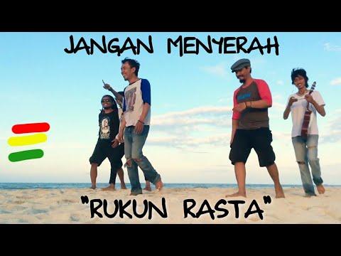 JANGAN MENYERAH - Reggae Cover RUKUN RASTA ( D'MASIV )