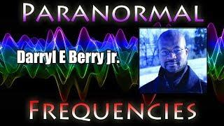 Paranormal Frequencies - Darryl E. Berry jr.