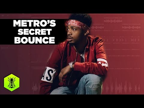 THE SECRET TO METRO BOOMIN'S BOUNCE