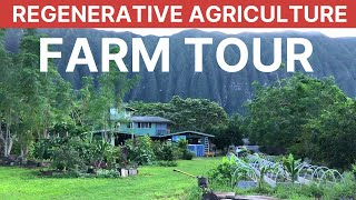 Regenerative Agriculture and Permaculture Garden Tour | Sustainable Farming