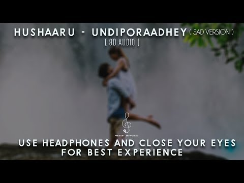 Hushaaru - Undiporaadhey Sad Version ( 8D AUDIO ) | Sid Sriram | Radhan | Download Link Indluded