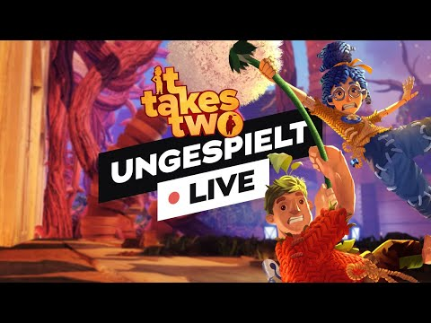 IT TAKES TWO + #ungeklickt 🔴 LIVE