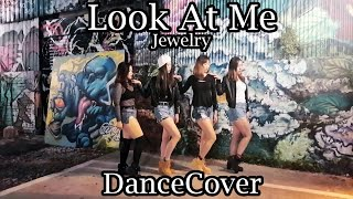 Jewelry 쥬얼리 - Look At Me Dance Cover by Onnies