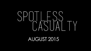 SPOTLESS CASUALTY - Trailer