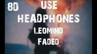 [1.24 MB] Leomind - Faded (8D Audio)